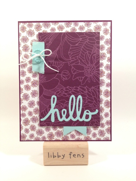 libbystamps, Stampin' Up, Park Lane DSP, Hello, Sycamore Street