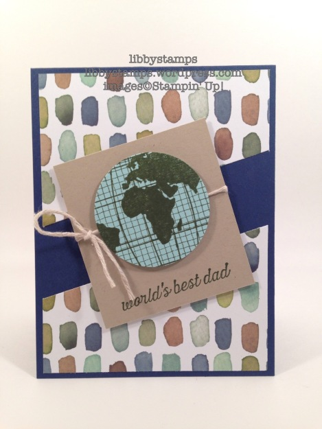 libbystamps, stampin up, English Garden DSP, Going Global, Father's Day, WWC69