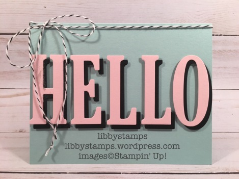 libbystamps, stampin up, Large Letters Framelits, hello