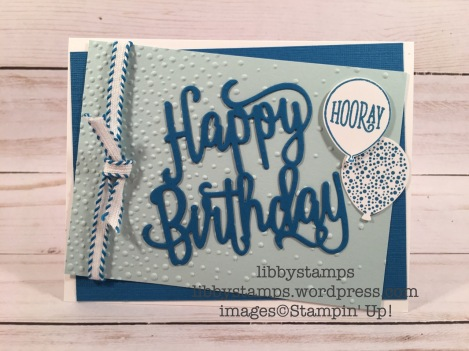 "libbystamps, stampin up, Happy Birthday Gorgeous Bundle, Happy Birthday Thinlits, Happy Birthday Gorgeous, Balloon Bouquet, Pacific Point 1/4"" Stitched-Edge Ribbon"