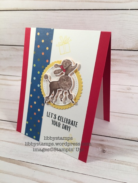 libbystamps, stampin up, Card Buffet, Birthday Delivery, Birthday Friends Framelits, Birthday Delivery Bundle, Birthday Memories DSP, Birthday Memories Suite, poodle, Layering Circles Framelits