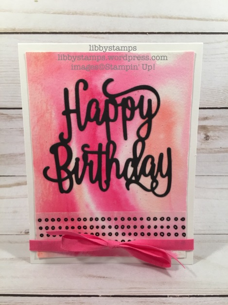 libbystamps, stampin up, Happy Birthday Thinlits, Watercolor Paper, Pick a Pattern Washi Tape