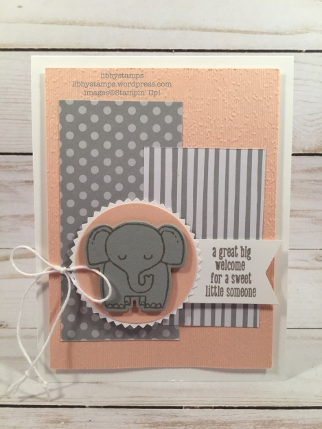 "libbystamps, stampin up, A little Wild, Little Loves Framelits, 6x6 Neutral DSP Stack, Starburst Punch, 2"" Circle Punch, Tailored Tag Punch, Subtle EF, CCMC, baby card, elephant"